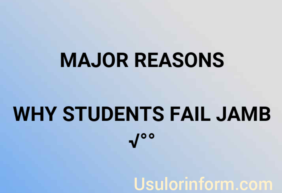 Why students fail jamb
